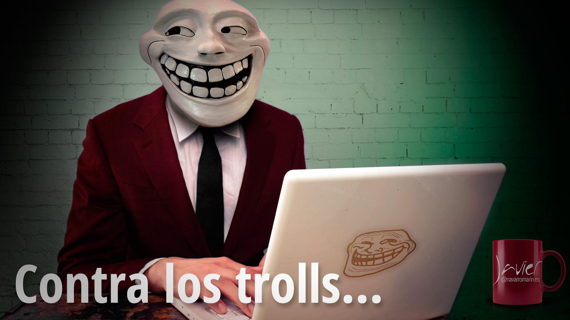 contra los trolls